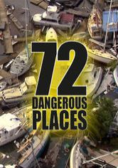 72 Dangerous Places to Live