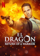 El Dragón: Return of a Warrior
