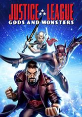 Justice League: Gods & Monsters