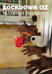 Lockdown Oz: Maximum Security