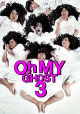 Oh My Ghost 3