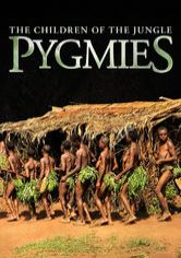 Pygmies: Children of the Jungle