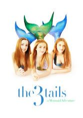 The 3Tails Movie: A Mermaid Adventure