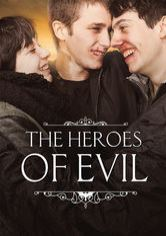 The Heroes of Evil