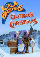 The Koala Brothers: Outback Christmas