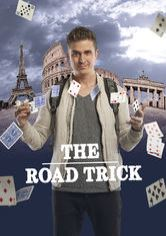 The Road Trick