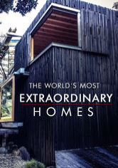 The World's Most Extraordinary Homes