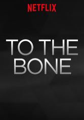 To the Bone