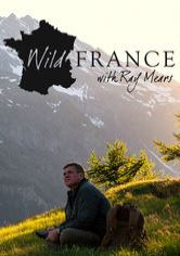 Wild France with Ray Mears