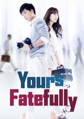 Yours Fatefully